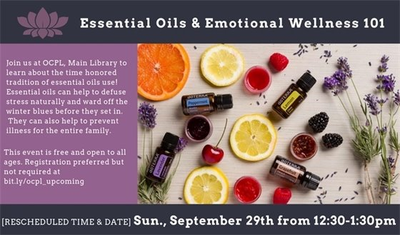 Essential Oils 101, Sept 29, 12:30-1:30 p.m. at the Main Library
