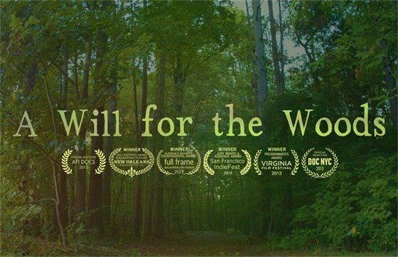 """A Will for the Woods"" award winning documentary film, image of woods."