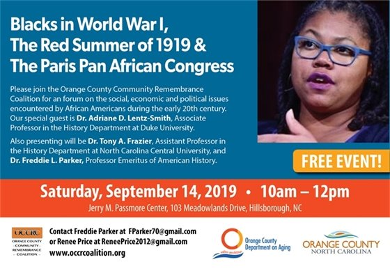 Blacks in World War 1, the Red Summer of 1919 & The Paris Pan African Congress forum: Sat., Sept. 14, 2019, 10am - 12pm, Passmore Center, 103 Meadowlands Dr., Hillsborough, NC
