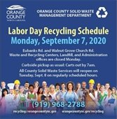 Labor Day Schedule - Curbside Recycling as usual, all other services closed.