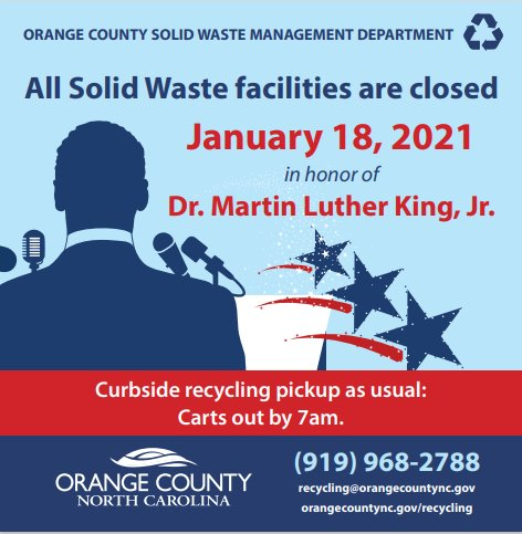 MLK Day - All facilities closed January 18th.  Curbside recycling collected as usual.