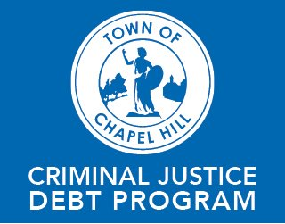 Town of Chapel Hill Criminal Justice Debt Program