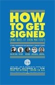Graphic for How to Get Signed workshop