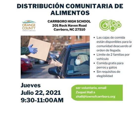 Distribucion comunitaria de Alimentos, Jueves, Julio 22, 2021, 9:30-11 am, Carrboro High School, Carrboro, NC.