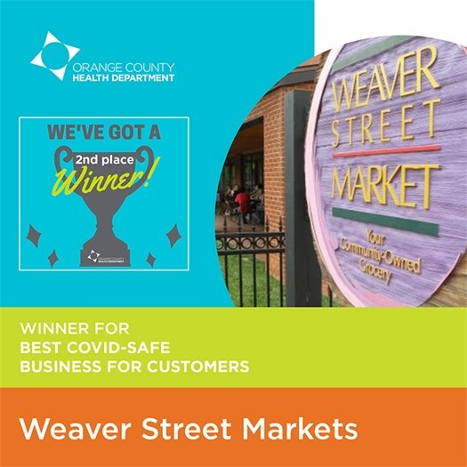 2nd place winner for best COVID-safe business for customers: Weaver St Markets