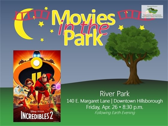 Movie in the Park: Incredibles 2 April 26 8:30 p.m. River Park