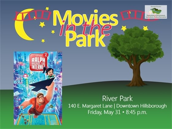 Movie in the Park: Ralph Breaks the Internet - Friday, May 31, 8:45 p.m., River Park