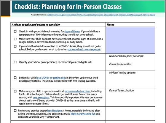Checklist: Planning for In-Person Classes. Accessible version: https://www.cdc.gov/coronavirus/2019-ncov/community/schools-childcare/parent-checklist.html#planning-in-person-classes