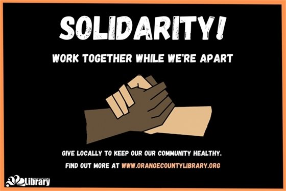 Image that reads: Solidarity -- Work Together While We're Apart