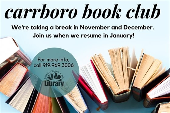 Carrboro Book Club is on a break until January.