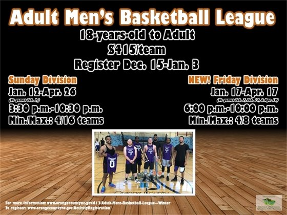 Adult Men's Basketball League register by January 3