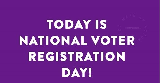 """purple sign """"today is national voter registration day."""""""