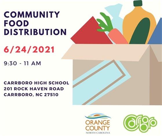 Community food distribution 6/24/21, 9:30 - 11am, Carrboro High School, 201 Rock Haven Rd, Carrboro, NC 27510