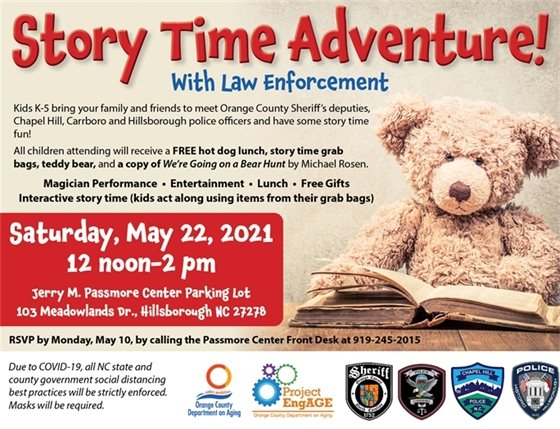 """Story Time Adventure! With Law Enforcement: Kids K-5, FREE hot dog lunch, story time grab bag, teddy bear and copy of """"We're Going on a Bear Hunt."""" 5/22/2021, 12-2p, Passmore Center Back Parking Lot, 103 Meadowlands Dr., Hillsborough, NC"""