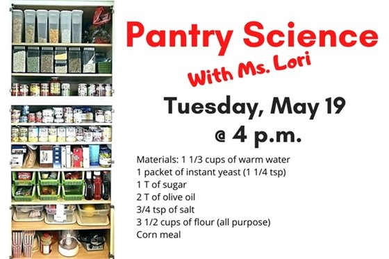 Pantry Science 5 19 with Ms. Lori