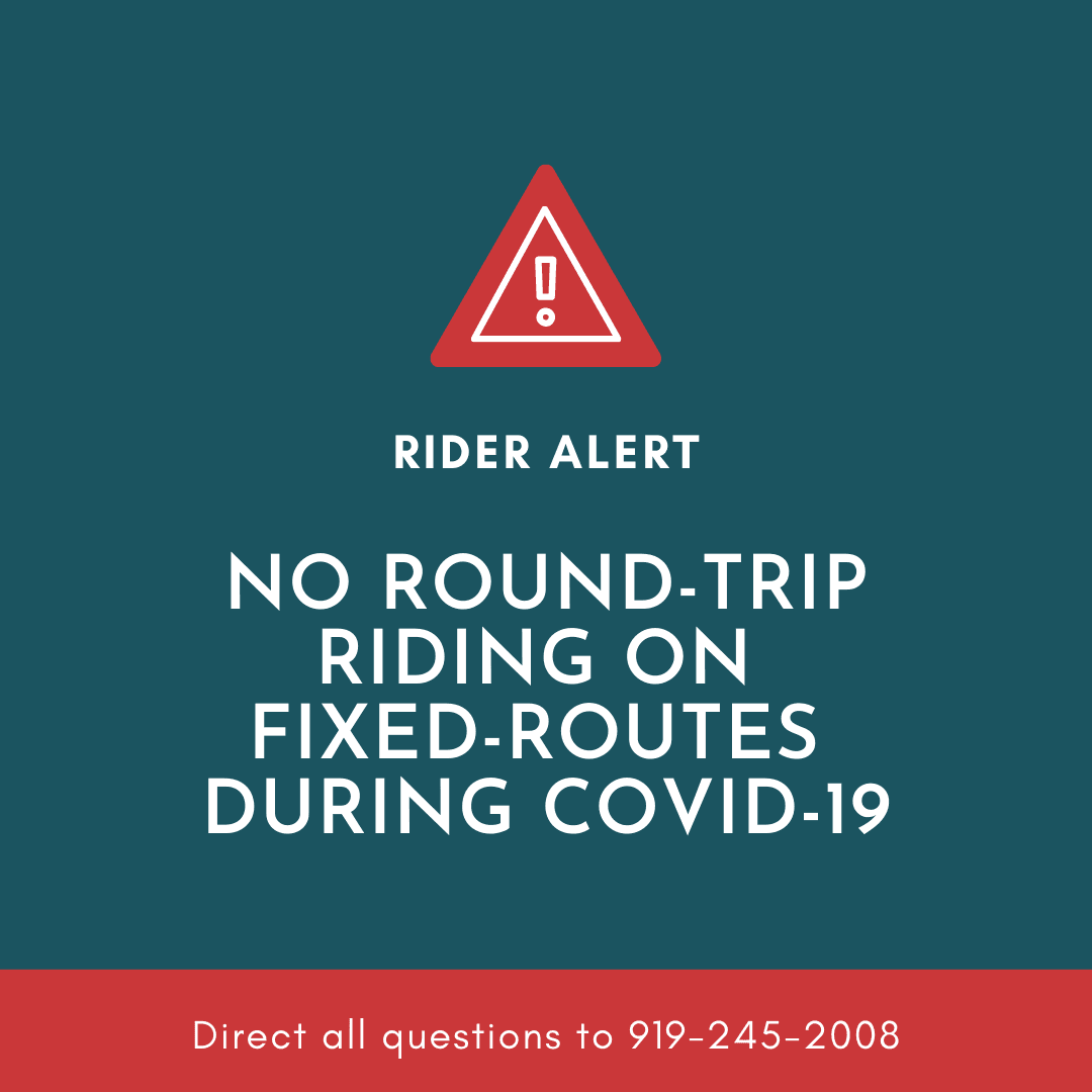 Rider Alert - Due to COVID-19 there will be no round trip rides on the OCPT fixed routes